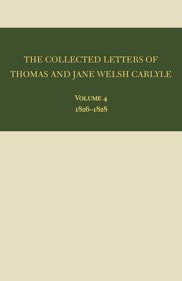 The Collected Letters of Thomas and Jane Welsh Carlyle: 1826–28