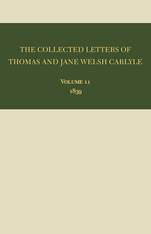 The Collected Letters of Thomas and Jane Welsh Carlyle: 1839