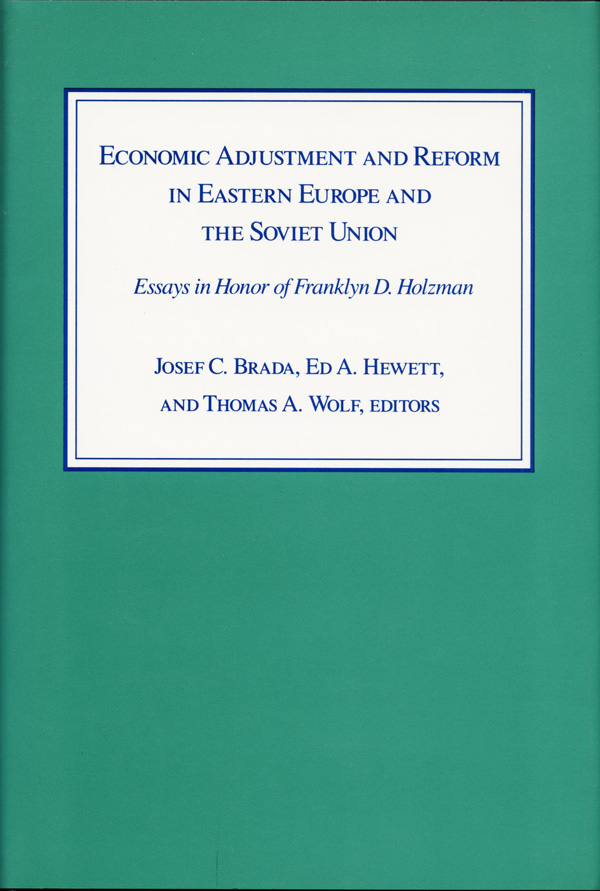 Economic Adjustment and Reform in Eastern Europe and the Soviet Union