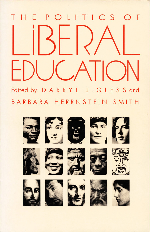 The Politics of Liberal Education