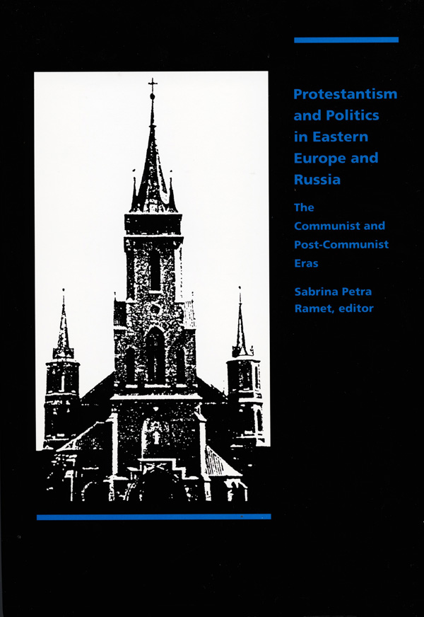 Protestantism and Politics in Eastern Europe and Russia
