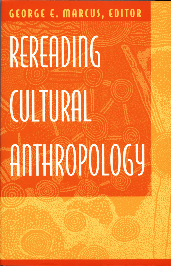 Rereading Cultural Anthropology