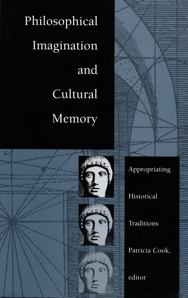 Philosophical Imagination and Cultural Memory