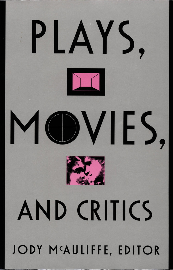 Plays, Movies, and Critics
