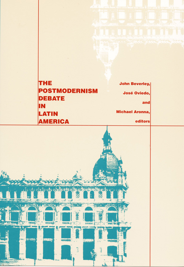 The Postmodernism Debate in Latin America