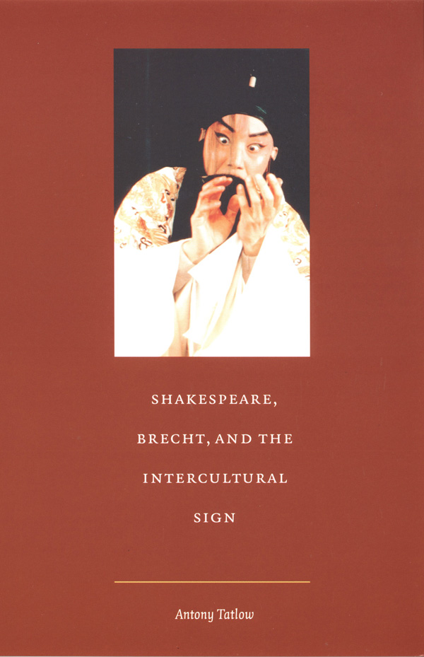 Shakespeare, Brecht, and the Intercultural Sign