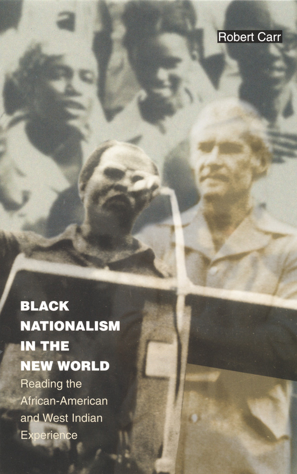 Black Nationalism in the New World