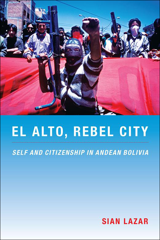 El Alto, Rebel City