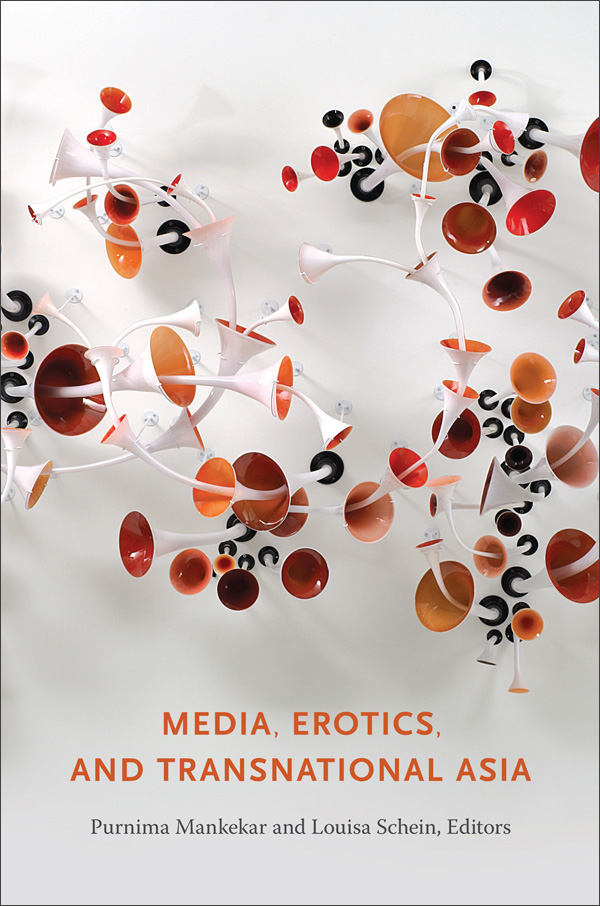 Media, Erotics, and Transnational Asia