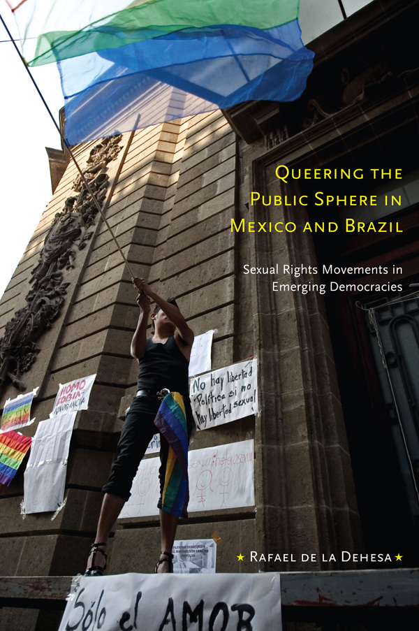 Queering the Public Sphere in Mexico and Brazil