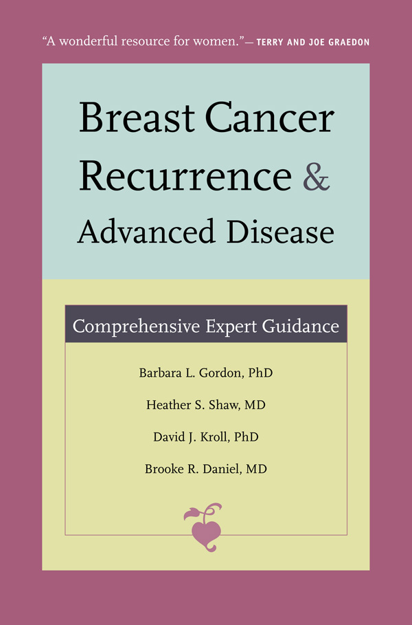 Breast Cancer Recurrence and Advanced Disease