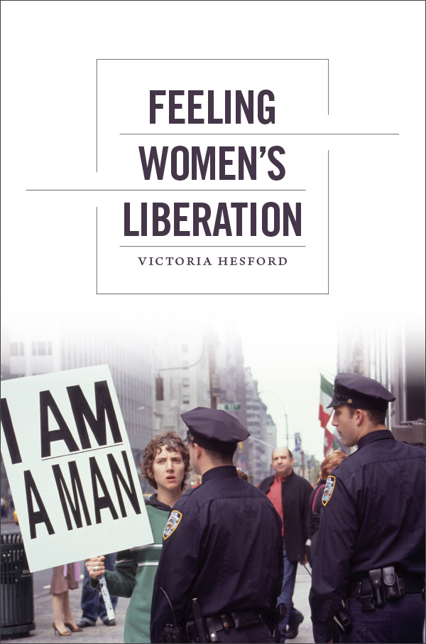 Feeling Women′s Liberation