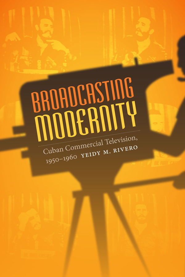 Broadcasting Modernity