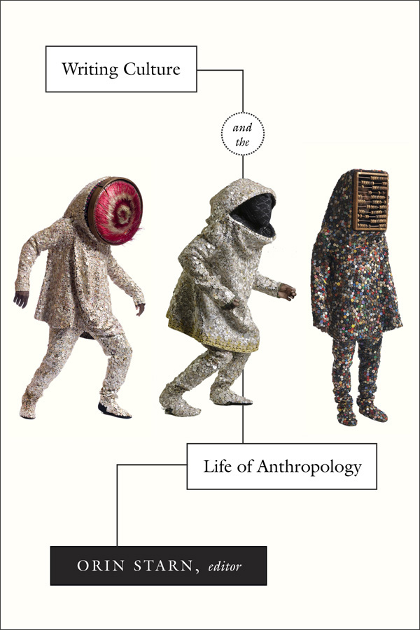 Writing Culture and the Life of Anthropology