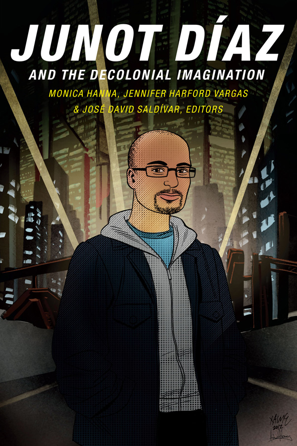 Junot Díaz and the Decolonial Imagination