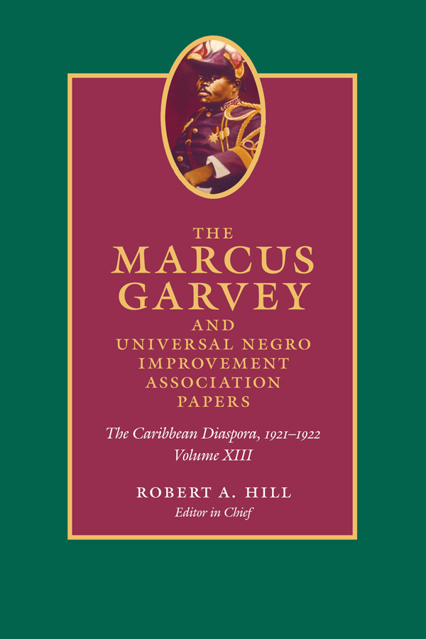 The Marcus Garvey and Universal Negro Improvement Association Papers, Volume XIII
