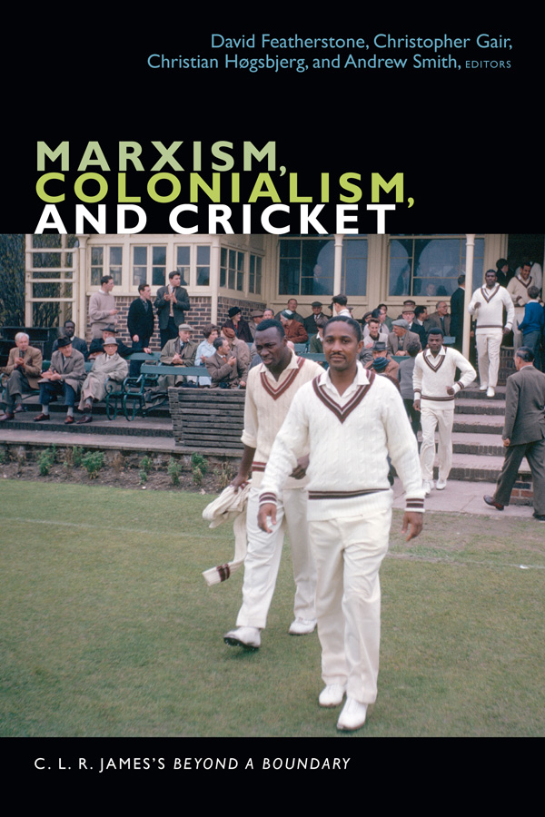 Marxism, Colonialism, and Cricket