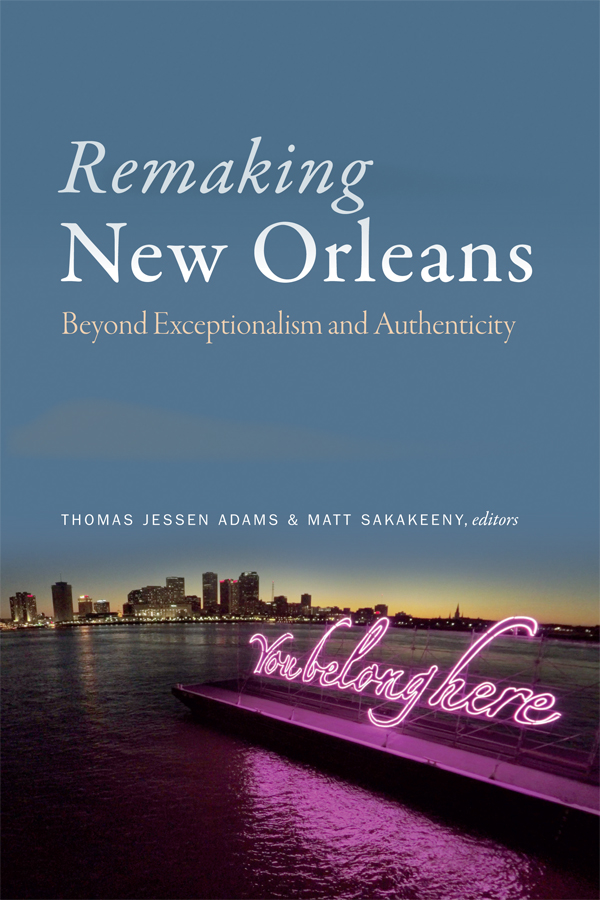 Remaking New Orleans