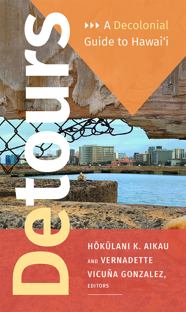 Detours: A Decolonial Guide to Hawai'i - Best Sellers