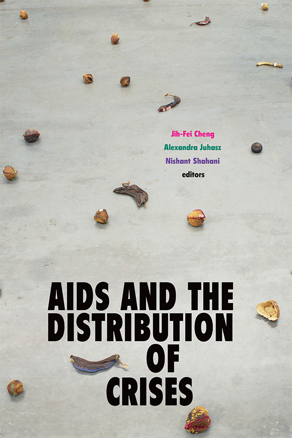 AIDS and the Distribution of Crises