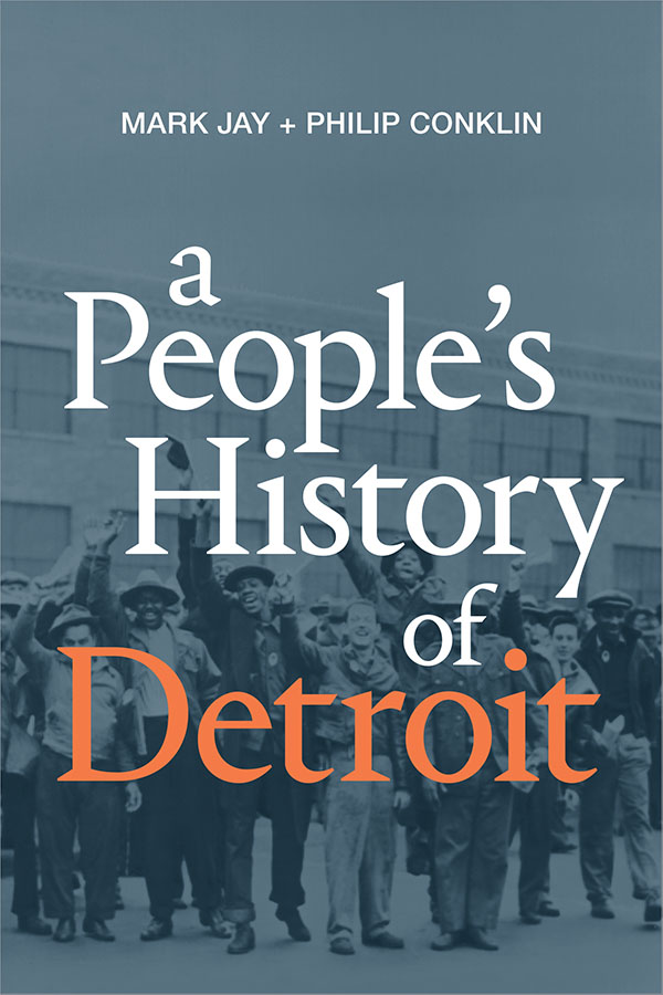 A People′s History of Detroit