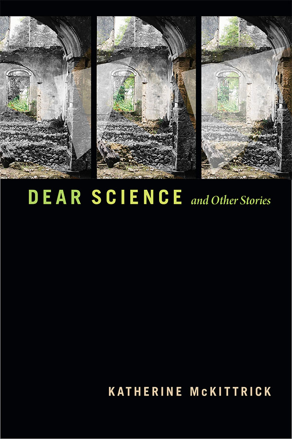 Dear Science and Other Stories - New