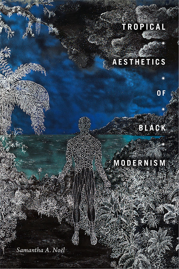 Tropical Aesthetics of Black Modernism
