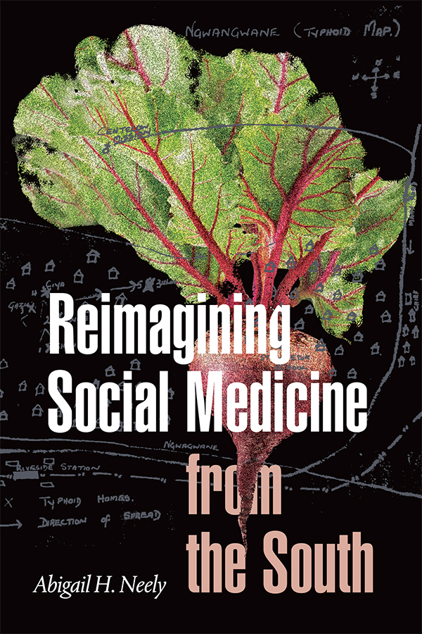 Reimagining Social Medicine from the South