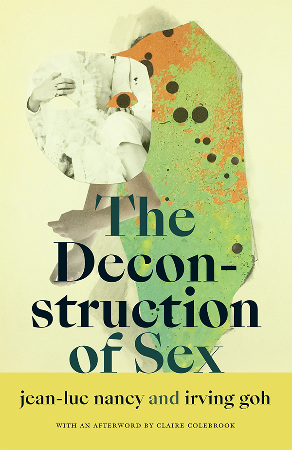 The Deconstruction of Sex
