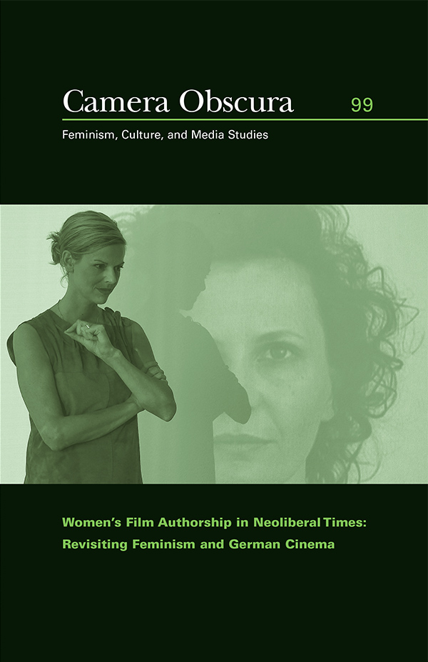Women′s Film Authorship in Neoliberal Times333