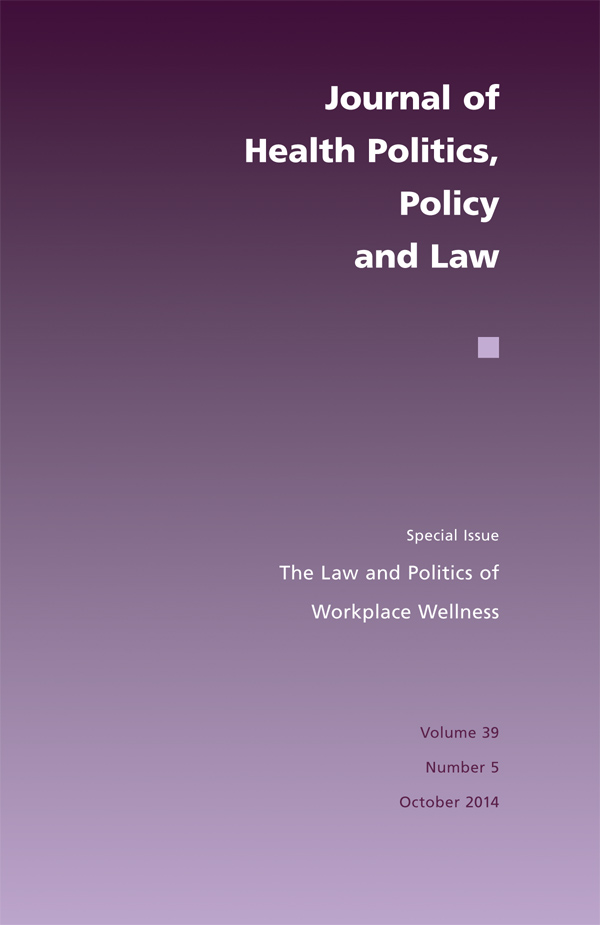 The Law and Politics of Workplace Wellness