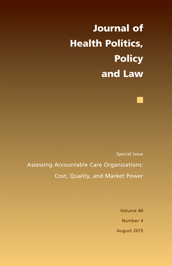Assessing Accountable Care Organizations: Cost, Quality, and Market Power404