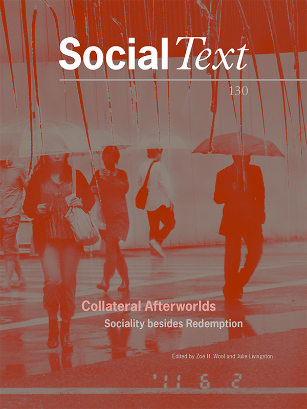 Collateral Afterworlds: Sociality Besides Redemption